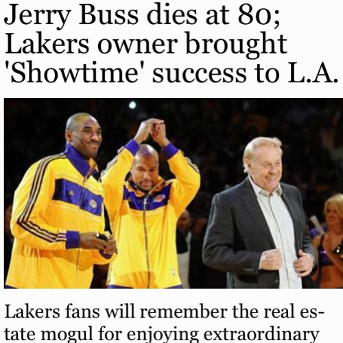 RIP Jerry Buss #lakers owner