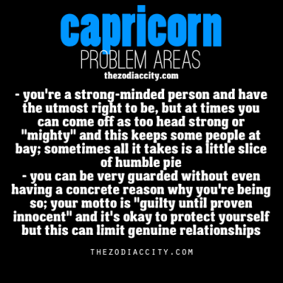 zodiaccity:  Zodiac Capricorn problems.