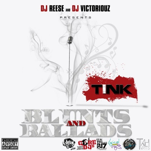 Tink's mixtape, Blunts & Ballads. Click here for the download link.