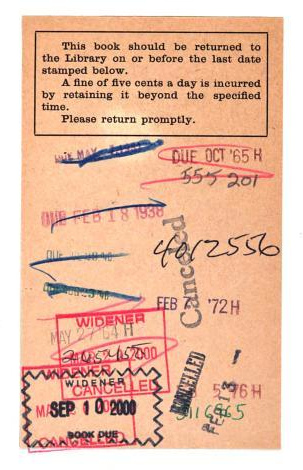 Circulation slip with stamps indicating checkout between 1938 and 2000.  From the back matter of A Moral Alphabet by Hilaire Belloc (1899). Original from Harvard University. Digitized March 8, 2006.