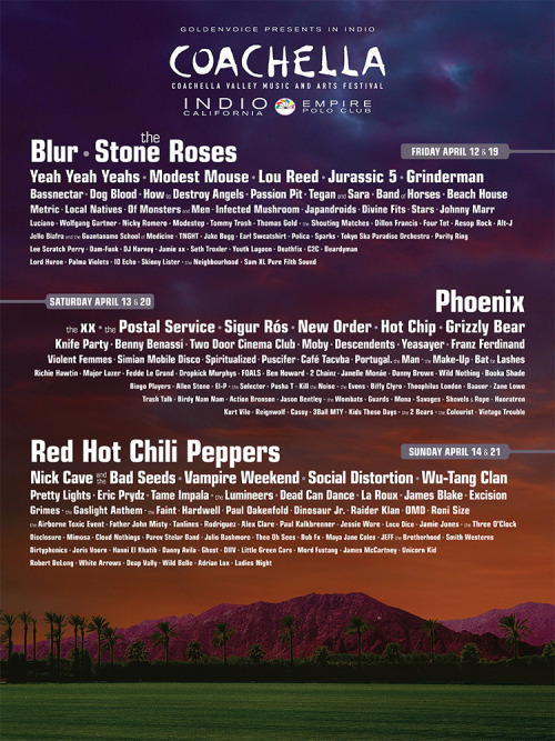noiseymusic:  THE COACHELLA LINEUP, RANKED FROM BEST BAND NAME TO WORST BAND NAME Tommy TrashGrindermanSocial DistortionViolent FemmesHow to Destroy AngelsKnife PartyDinosaur Jr.JapandroidsDog BloodTrash TalkDeathfixThe Airborne Toxic EventCafé TacvbaWu-Tang ClanThe WombatsAction BronsonDam-FunkKurt VileRaider Klan2 Chainz2 BearsExcisionReignwolfGhostJoris VoornNick Cave and the Bad SeedsWIld NothingInfected Mushroom Continue  But who are the Stone Roses?