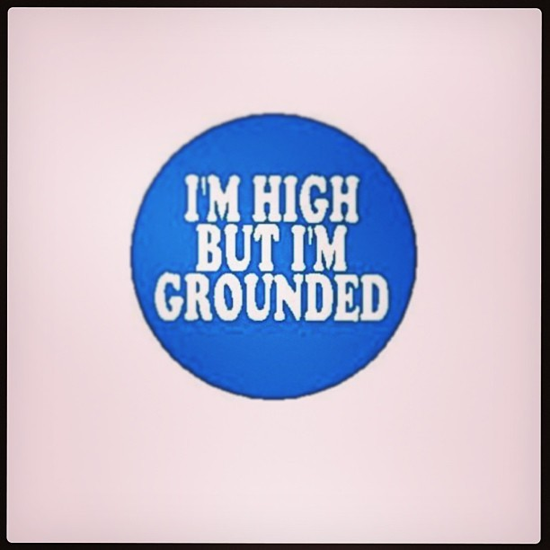 I'm #high but I am #grounded #AlanisMorissette #handinmypocket