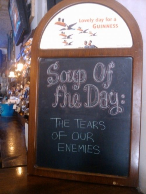 Inspirational Soup of the Day Board At dawn we ride. So eat up.