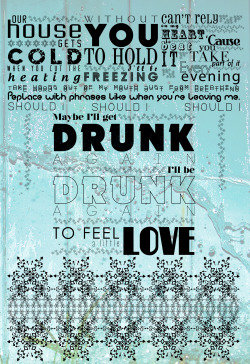 "Poster tipográfico creado con Illustrator y editado con Photoshop. ""Drunk - Ed Sheeran"" Typographic poster created with Illustrator and edited with Photoshop. ""Drunk - Ed Sheeran"""