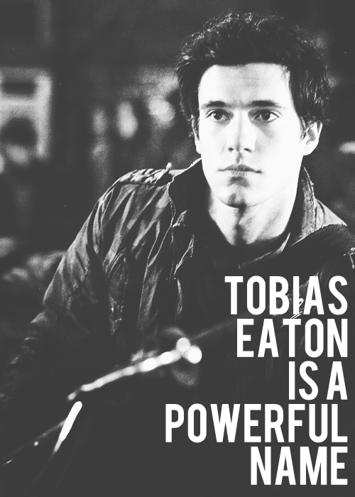 "❝Tobias steps forward, so Edward's gun is almost against his throat. ""My name is Tobias Eaton,"" Tobias says. ""I don't think you want to push me off this train."" The effect of the name on the people in the car is immediate and bewildering: they lower their weapons. They exchange meaningful glances."""