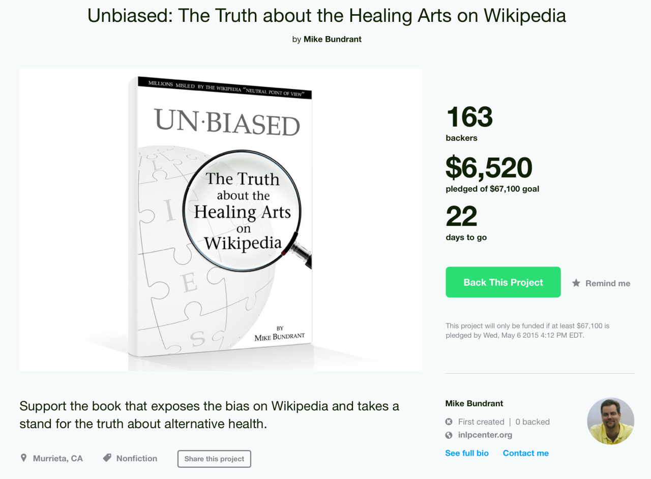 These guys are upset that pseudoscience is labeled as such on Wikipedia. They're looking for $67k to show Jimmy Wales who's boss.