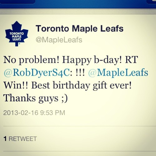 Thanks for the Birthday gift Maple leafs :)