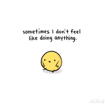 chibird:  Not even fun things… I'm not sure if it's because I'm sad or just really tired of life (and always being busy). ><  Lol what I did today :)