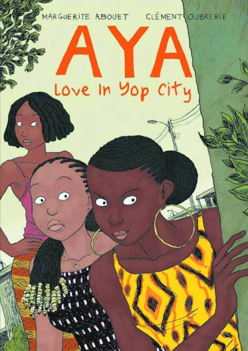 Market Monday Aya: Love in Yop City TP, written by Marguerite Abouet  Aya: Love in Yop City comprises the final three chapters of the Aya story, episodes never before seen in English. When a professor tries to take advantage of Aya, her plans to become a doctor are seriously shaken, and she vows to take revenge on the lecherous man. With a little help from the tight-knit community of Yopougon, Aya comes through these trials stronger than ever. This second volume of the complete Aya includes unique appendices: recipes, guides to understanding Ivorian slang, street sketches, and concluding remarks from Marguerite Abouet explaining history and social milieu.