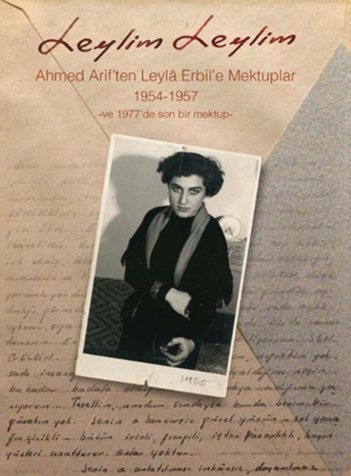 """Canım Benim,Bilir misin """"canım"""" dediğimde içimden canımın çıkıp sana koştuğunu duyarım hep. Ahmet Arif - """" Leylim Leylim -Leylâ Erbil'e Mektuplar """""""