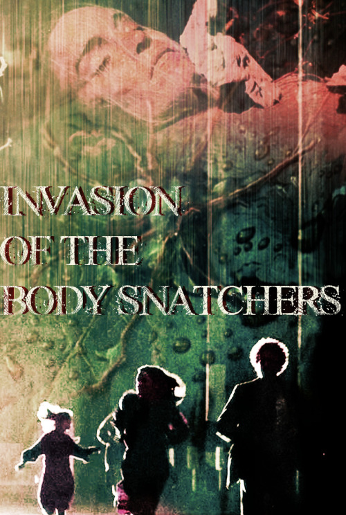 46. Invasion of the Body Snatchers (1978), Dir. Philip Kaufman