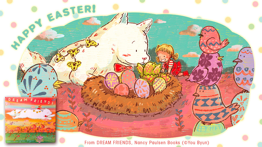 Happy Easter everyone! (The image from a picture book DREAM FRIENDS)