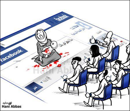 yallair7al:  Syria: How many more 'likes' on Facebook are you going to give us before you actually help? From Ali Ferzat's 'Al-Domary' Facebook Page.