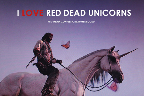 red-dead-confessions:  I LOVE Red Dead Unicorns  As do I, OP. As do I.