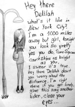 brokeneternally:  Hey there delilah