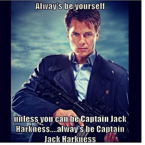 ALWAYS be Captain Jack Harkness.