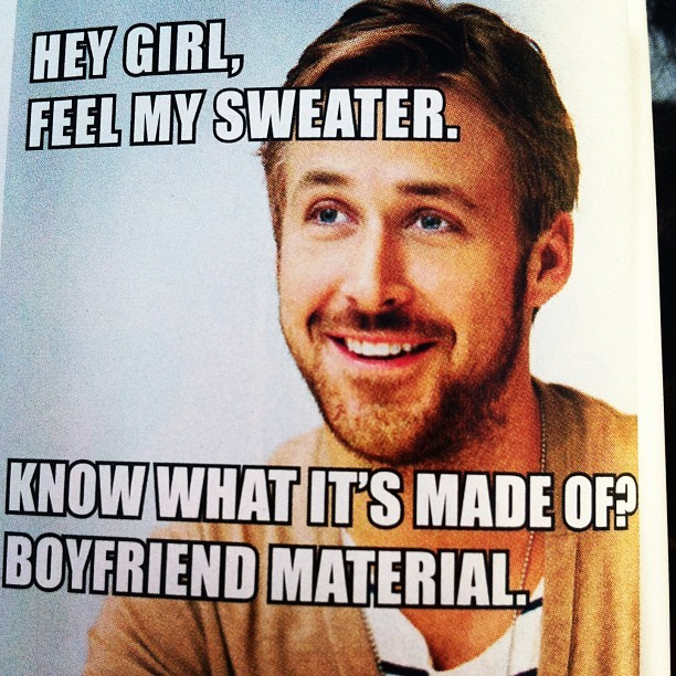 livinginawonderland:  Oh my god. Yes! Haha. #ryangosling #boyfriend #sweater #goodmorning #dontwanttowork #fuck