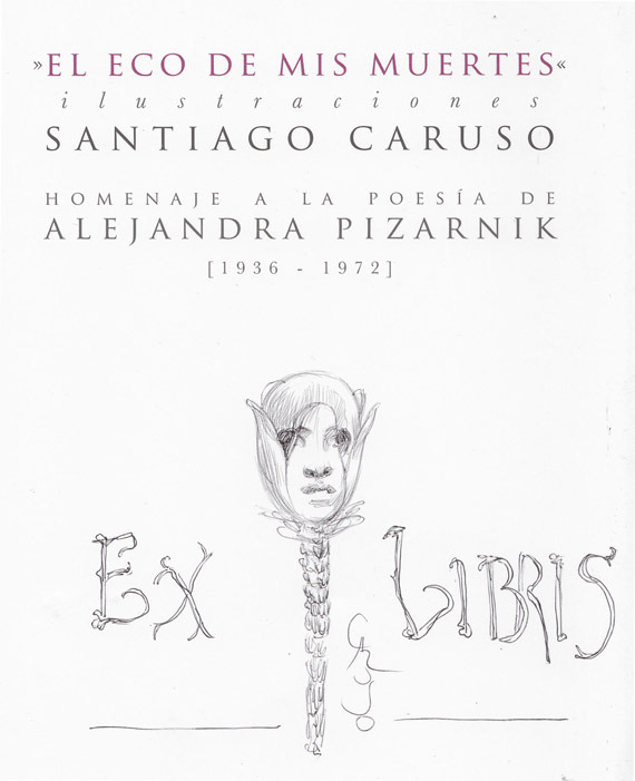 Do you want an original signed ex libris on your copy of  EL ECO DE MIS MUERTES? Ask your copy »