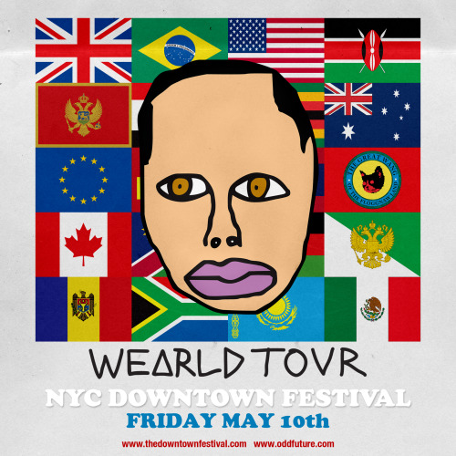 oddfuture:  Earl is performing at the Downtown Festival in New York today. Click the flyer for tickets! Earl performs at 10:30PM at Element, 225 E. Houston Street, New York NY 10002