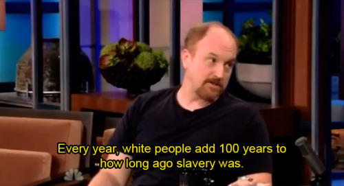 Louis CK always knows what's up.