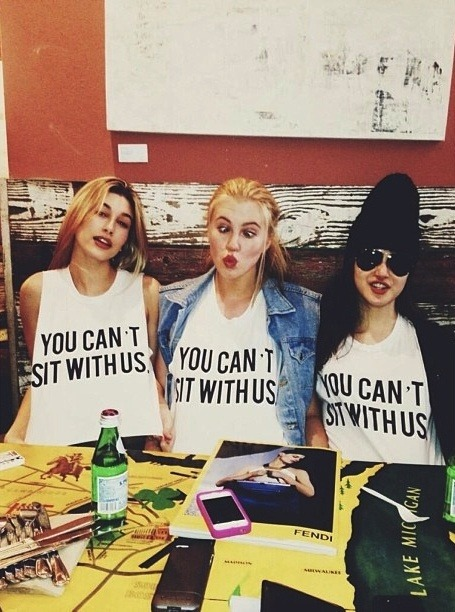 eyesoutofthewindow:  You can't sit with us | via Tumblr op We Heart It http://weheartit.com/entry/60223493/via/PopRocky