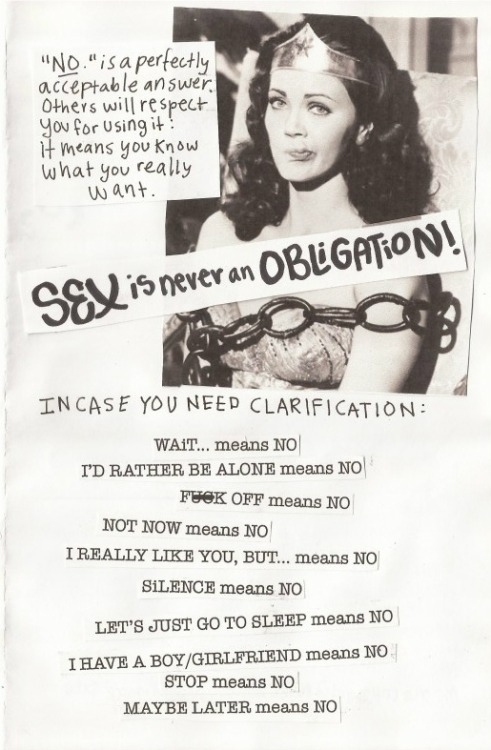 fuckyeahfeminists:  sex is never an obligation