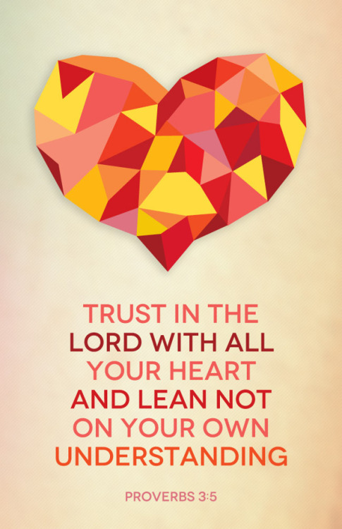 "spiritualinspiration:  ""Trust in the Lord with all your heart and lean not on your own understanding"" (Proverbs 3:5, NIV).  Are you facing a situation that seems like it has no logical solution? Sometimes we have to turn our minds off, stop trying to figure it all out, and stop overanalyzing and researching everything. When you don't see the answer in the natural realm, it's time to stop leaning on your own understanding and choose to trust God. Sometimes our minds can be a distraction to our ""inner sensor."" Our minds can allow fear and dread to distract us from what God is speaking to our hearts. That's why the Scripture says that we aren't to lean on our own understanding. We have to take time to shut off the distractions, shut off fear, and listen to what's going on inside of us where God speaks. That's where faith rises up. That's where all of the sudden you'll feel a spark of hope even when things look impossible. Today, no matter what it looks like in the natural, choose to lean on Him. Trust that He has favor in store for your future. Trust that something good is about to happen. As you lean on Him with your mind, soul and strength, you'll see His goodness and break through to new levels in every area of your life!"