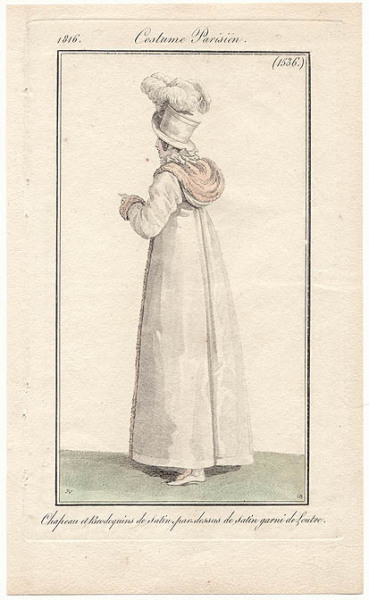 Chapeau et Brodequins de satin, pardessus de satin garni de Loutre, 1816 (Hat and boots of satin, overcoat of satin trimmed with otter) A favorite of mine because I think that is a HOOD!