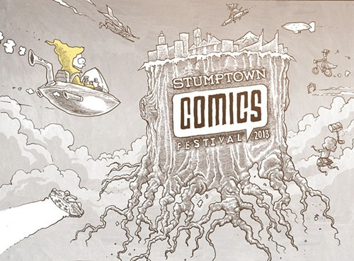 everydaypants:  This weekend I'll be in Portland, OR for Stumptown Comics Festival! It's my first time doing this fest and I'm pretty excited about it.  I'll be sharing a table with Liz Prince! So come say hello.   Dates and times of the show: The 2013 Stumptown Comics Fest takes place April 27 & 28, 2013. 10am to 6pm on Saturday, the 27th.12pm to 6pm on Sunday, the 28th. Cost of entry: $10 a day or $15 for a weekend pass. Students with valid student high school or college ID - $7 a day or $12 for a weekend pass. Children 12 and under are Free (when accompanied by ticket-buying parent or guardian).