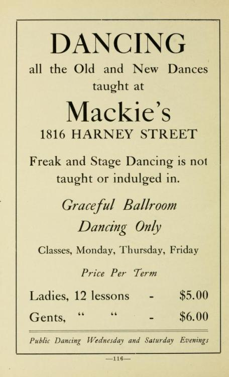 "~ Benson's Woman's Club Cook Book, 1915""Freak and Stage Dancing is not taught or indulged in."""