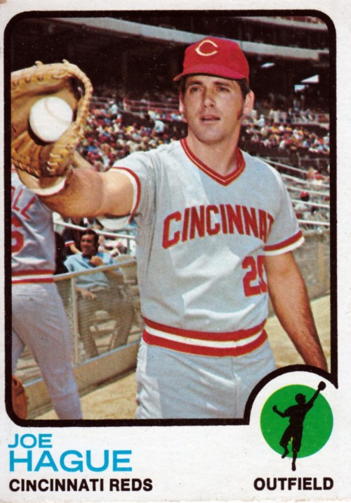 Random Baseball Card #2356: Joe Hague, outfielder, Cincinnati Reds, 1973, Topps.