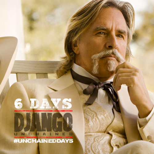 "6 Unchained Days: Spencer ""Big Daddy"" Bennett (Don Johnson)  The owner of the Bennett Manor plantation and an associate of the Brittle Brothers."