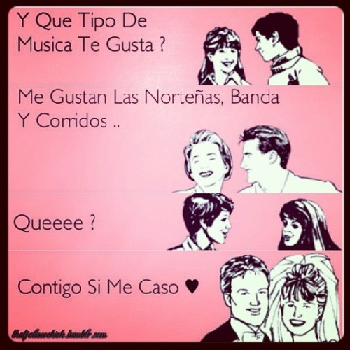 blanca760:  This is me all day, everyday! #coridos #nortenas #banda #paisa #illgetoverthisphasesoon #culture #aaaahhhh #califas #hablamebiensinomejornomehables #su #music #micuarto #me #stolen #tumblr #needsleep