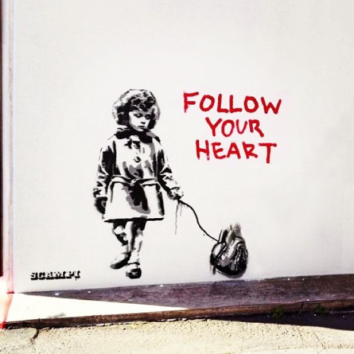 "mylittleownstory:  ""Follow your 'heart'"" - Arte de Rua ! #graffiti #art #amazing #like"