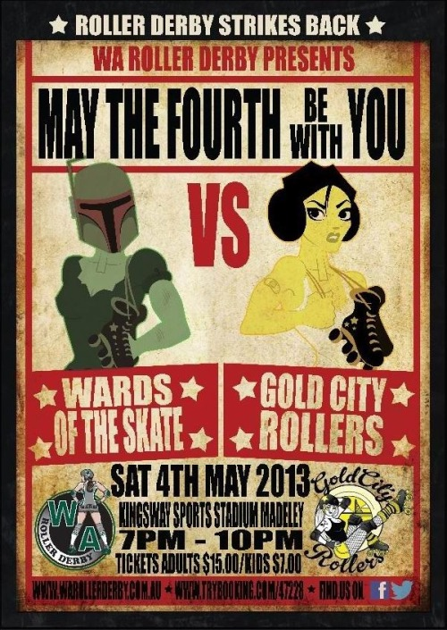 thedoctorsdivision:  This Saturday night WARD's WOTS team take on GCR!  It's going to be super super awesome, with both teams full of excellent skaters, and a sweet Star Wars theme.  I'm doing the door, so you can say hi as well as watching some derby goodness!! C'mon, is there really a better way to spend a Saturday night??
