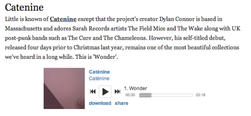 catenine:  http://drownedinsound.com/in_depth/4146224 some very kinds words regarding our cassette in this feature on drowned in sound.  very excited about this. also worth mentioning that we have a blog now, pls follow // www.cateninemusic.com