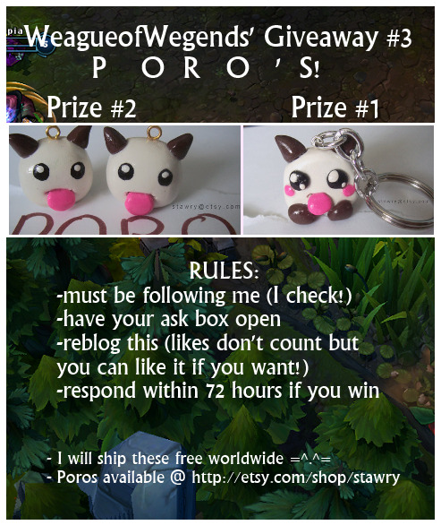 weagueofwegends:  A mini giveaway - Poros this time! They are the little furry animals that run around in ARAMs. Giveaway ends on 06/01/13 :3