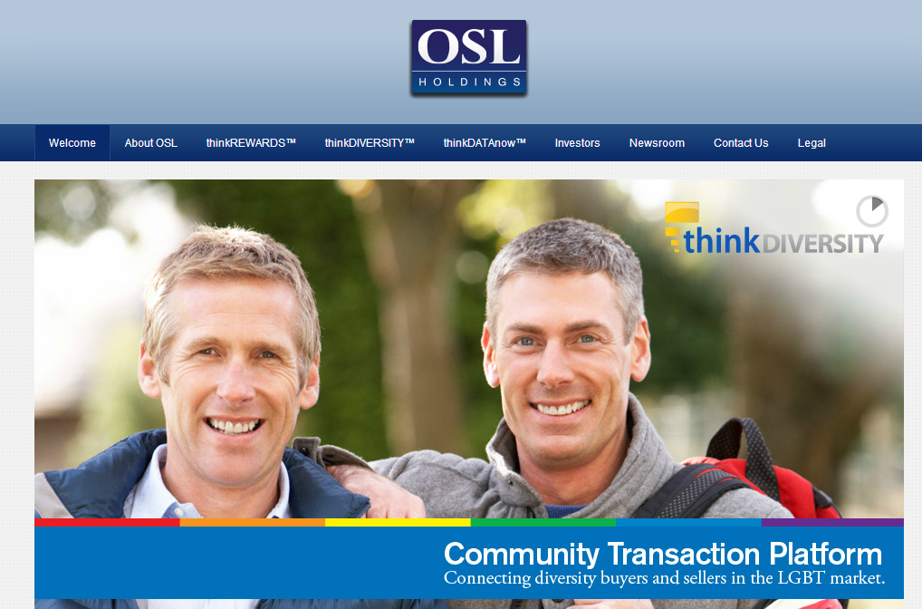 "OSL & OneGoodLove Partner on Diversity Rewards Program    ORANGEBURG, N.Y., March 19, 2013 /PRNewswire/ — OSL Holdings (www.oslholdings.com), Inc. (OTCQB: OSLH) (""OSL"" or the ""Company""), a developer of technology platforms that enable real-time sales and trend information exchange between brands and retailers, today announced a new partnership with OneGoodLove (www.onegoodlove.com), an online dating site created specifically to serve the relationship-minded gay and lesbian community, for its diversity rewards program. Through its new partnership, OSL Holdings will work with this major dating site to bring value to the 200,000 members through distribution of up to $10,000,000 in rewards currency that members can use in their community at retailers, restaurants and other establishments that will accept rewards.   Together they also will create unique, customized promotional programs supporting OneGoodLove and their member base, while driving redemption of rewards. The promotional programs will work to generate both subscribers and revenue for OneGoodLove, while at the same time adding members, redemption and revenue for OSL.  ""OSL is excited to add OneGoodLove to its partner roster and have the ability to provide value to its over 200,000 focused consumers who will be driven to utilize rewards through target promotions,"" mentioned Bob Rothenberg, President of OSL Holdings. Once partnered with OSL Holdings' rewards program, brands can gain immediate access to consumers looking to redeem rewards as well as the ability to promote their products or services to millions of rewards members.   Additionally, retailers enrolled have the option to change their promotion to rewards members in real time to focus on any relevant incentives.  The OSL Holdings rewards program also offers additional revenue streams for those businesses that issue rewards to their customers who then redeem those rewards at other retailers or businesses. The rewards program generates revenue to OSL through a transaction fee on all rewards usage at retail locations. Additionally OSL partners can issue rewards with ease while driving a revenue stream from their member bases through focused promotion on how members can use their rewards. ""We see this as a great benefit to members as well as a way to promote OneGoodLove. Our goal was to create unique programs that provide an incentive for new members to join our online dating community while also working with OSL & partners to provide a value and program for existing members,"" said Nicholas Marlin, Director of Love at OneGoodLove. OSL Holdings continues its momentum in building important media and event partners to help launch their rewards program. OSL's rewards program launches this summer nationwide. For more information about, or to sign up as a partner member of OSL's rewards program, please visit http://www.oslholdings.com/trewards.html."