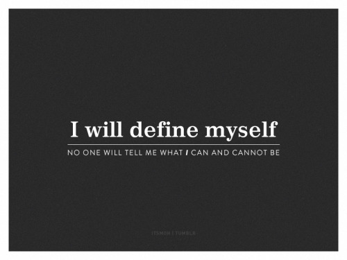 Define yourself.