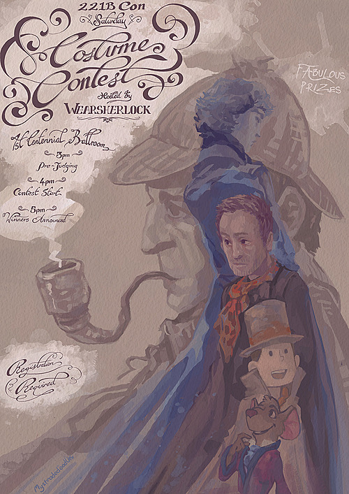 The 221b Convention Costume Contest—— Hosted by WEAR SHERLOCK As you may already have heard Wear Sherlock is hosting a huge Costume Contest as part of the first annual 221b Convention in Atlanta, GA on April 13th 2013. For more information about the Convention and its other events, contests, dealer tables and panels visit their website 221bcon.com. All the information you'll need if you're planning on watching or taking part in the Costume Contest is linked to at the bottom of this post! (Pre-register for the contest here.) - - - - - - - - - - - - - - - - - - - - - - - - - - - - - - - - - - - - - - - - - - - - - - -  The Prize list! ——Autographed and framed print of Jude Law as WatsonAutographed and framed print of Lucy Liu & Jonny Lee Miller in Elementary Adagio Sherlock tea selections by Cara McGee (including the new tinned tea!) - donated by AdagioSherlock magnifiers – donated by AssociatedOpticalSherlock fandom mugs – donated by the Wear Sherlock mug storeSherlock prize packs – donated by Coey & Shy of 13crowns.net  containing:- Sherlock sticker collections- Bluebell t-shirts- Sherlock print packsSherlock cookie cutters (several designs) – donated by WarpZoneSherlock wallpaper screen print – donated by fiberistaNoraSherlock: The Casebook – donated by Wear SherlockSherlock bracelet and charm selection – donated by MyLadyCraftsSherlock badge pack – donated by TheSqueakyGeek.comI AM SHERLOCKED tote bag – donated by SimplyWalkIntoMordor.comSherlock wallpaper lunch bag – donated by DexlarPriceSherlock Series 1 & 2 Original soundtracks – donated by Wear Sherlock'Sherlotter' figurine selection – donated by Kelsey WailesSherlock wristband and badge selection – donated by Dorthy DonneSherlock tie-in books – donated by Wear SherlockSherlock jewellery and keyrings – donated by BlueCherryJewelSherlockian goodies – donated by FeerieDoll containing:- I Believe in Sherlock tank top- Sherlock quote tank top- I Believe in Sherlock leather walletSherlock dictionary art print selection – donated by TheDigitalArtTreeSurprise Sherlock sticker selection – donated by Wear Sherlock…and lots more! Thank you so much to everyone who has donated prizes! We highly encourage readers to visit the websites of our kind donors (all linked in the list) as they all sell some fantastic items! - - - - - - - - - - - - - - - - - - - - - - - - - - - - - - - - - - - - - - - - - - - - - - -  Can't attend the 221b Convention? You can still win prizes and keep up with the fun! As a thank you for spreading the word about the Convention and the Costume Contest everyone who reblogs this post will be entered into a prize draw to win one of Sherlock's magnifiers! It doesn't matter if you're attending the Convention or not – anyone can enter as long as you're one of Wear Sherlock's followers! The winner will be chosen on April 15th by random number generator and we will ship worldwide, free of charge. This giveaway is limited to just one reblog per person and likes don't count as entries.  Also, both @wearsherlock and @221bcon will be tweeting photos and info before, during and after the contest including behind the scenes photos, prizes and of course the winners. Never miss out on the action! - - - - - - - - - - - - - - - - - - - - - - - - - - - - - - - - - - - - - - - - - - - - - - -  » CLICK HERE « for all the information those planning to enter or watch the contest could need, meet the judges and find out more about how the contest will run! Thank you to mystradedoodles for designing our gorgeous poster!