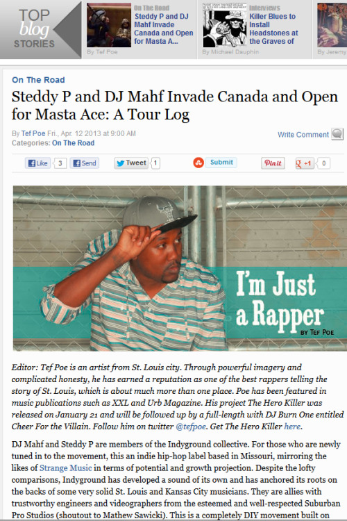 "indyground:  Steddy P and DJ Mahf Invade Canada and Open for Masta Ace: A Tour Log | ""I'm Just a Rapper"" by Tef Poe blog on Riverfront Times, STL.  read the full story here with the link below:  http://blogs.riverfronttimes.com/rftmusic/2013/04/steddy_p_and_dj_mahf_invade_ca.php"