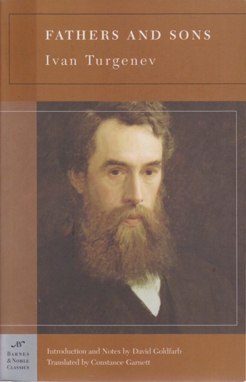 Fathers and Sons, Ivan Turgenev.