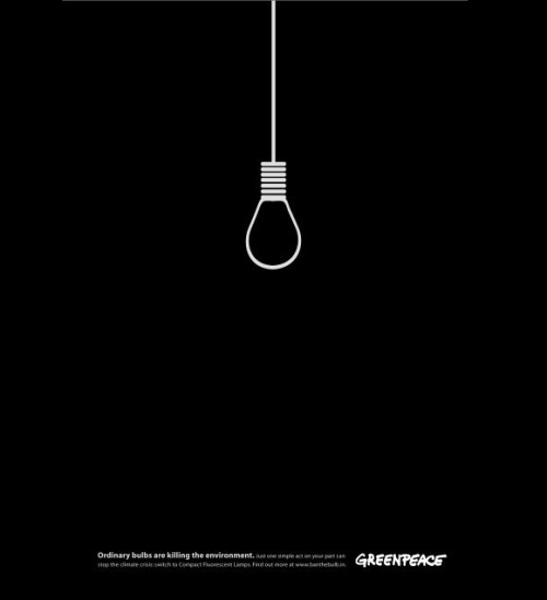 gluttonousadvert:  Greenpeace: Ordinary Bulbs are Killing the Environment