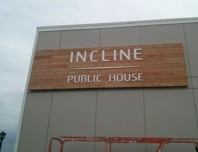 Our Largest sign to date. This bad boy is 14 feet long and 4 feet tall. Make sure to check it out in person at the Incline Public House opening very soon.