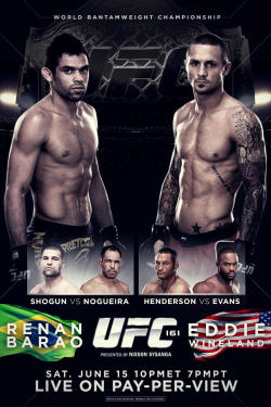 mmafanmade:  'UFC 161: Barao vs. Wineland' For the UFC Bantamweight Championship of the world! Poster by: Nixson Sysanga