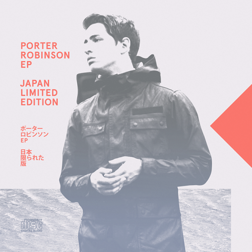 CD artwork for Porter Robinson's Japan Limited Edition EP. (via Porter Robinson - Cory Schmitz)