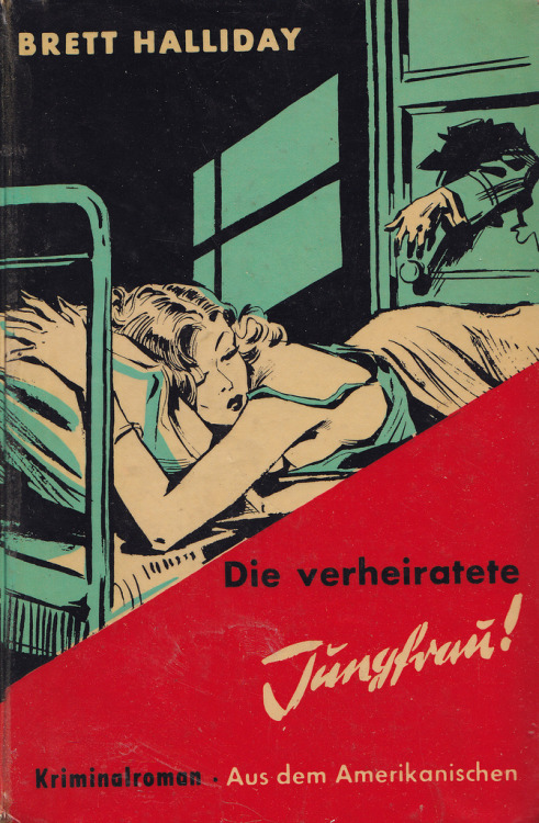 Brett Halliday / Die verheiratete Jungfrau (by micky the pixel)  Brett Halliday / Die verheiratete Jungfrau(Murder and the married virgin / Copyright 1944 by Dodd, Mead and Comp. Inc., New York)KriminalromanCover: G. Rebentisch