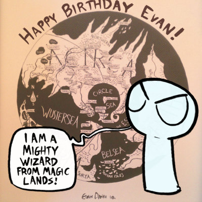 evandahm's birthday is today! Happy Birthday Evan. You make amazing comics. I was trying to make another vattu fanart like THIS one, but wow those take a long time, so I'll probably just make it later. Instead here is a photoshopped version of an overside map I bought from you in 2010. To anyone who doesn't know who Evan Dam is (I mean mepromoting Evan Dahm is absurd, but someone following me must not know, and I wanna do it), Evan is the KING of worldbuilding comics, and his latest story Vattu is really pushing to