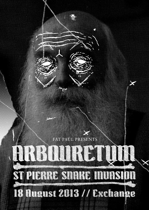 Arbouretum / St Pierre Snake Invasion @ The Exchange 18/Ø8/13