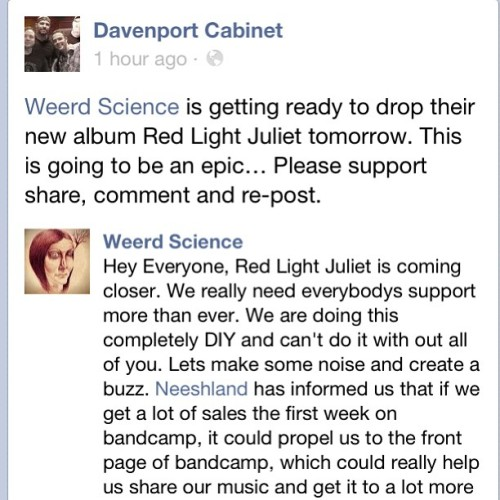 Oh my god, it's almost time to drop #weerdscience's #redlightjuliet! Loving all the #davenportcabinet, @cobaltcalcium, and #cotf love! Let's get this shit trending! RLJ's some fuckin #realhiphop. Can't wait for midnight! It'll be up for purchase at http://weerdscience.bandcamp.com. Support #josheppard, @dirtyern12, and @cjb1110!